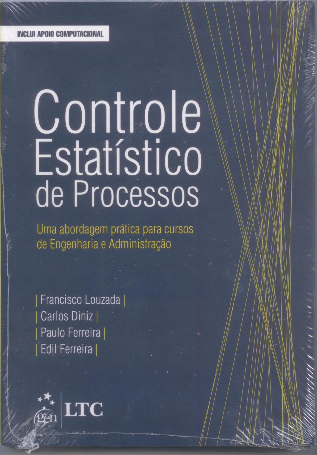 Controle Estatistico de Processos Francisco, Carlos, Paulo e Edil