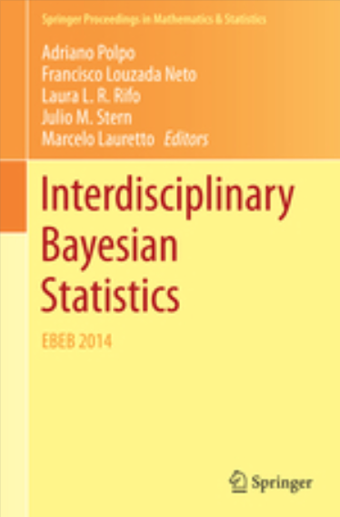 Interdisciplinary Bayesian Statistics Adriano, Francisco, Laura, Julio e Marcelo